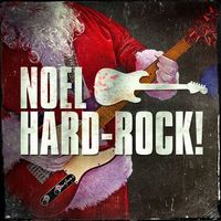 chant de noel hard rock