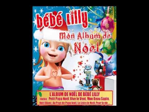 musique de noel bebe lilly